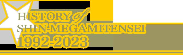 HISTORY of SHIN-MEGAMITENSEI 1992-2017